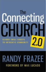 Image of the book, The Connecting Church, by Randy Frazee.
