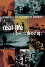 Image of the book, Real-Life Discipleship by Jim Putman.