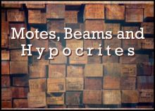 """Image of wood beams for message, """"Motes, Beams and Hypocrites""""."""